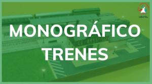 Monográfico de Trenes